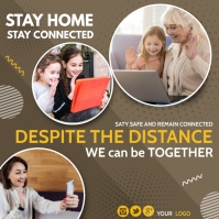 stay home,Stay Connected,work from home Instagram Post template