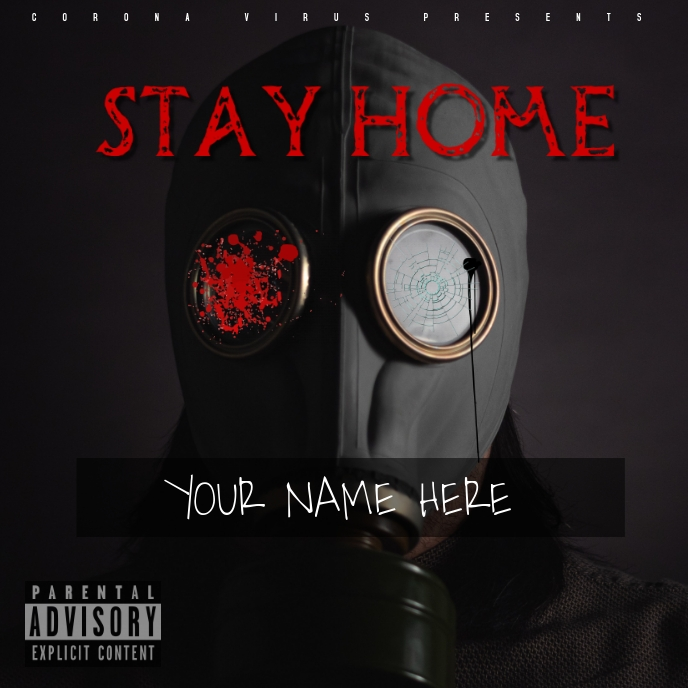 STAY HOME ALBUM COVER MIX TAPE RAP COVID 19 template