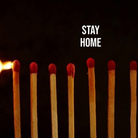 Stay Home matches break chain campaign ad