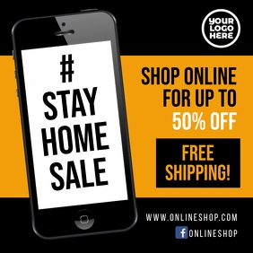 Stay Home sale #stayhome facebook square ad Instagram Post template