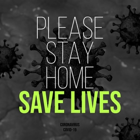 Stay Home Save Lives instagram post banner