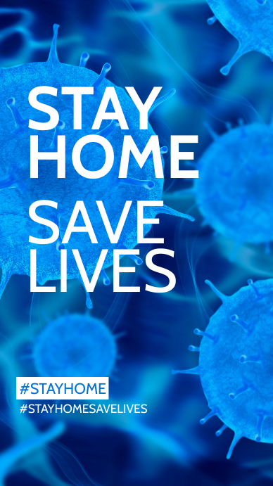 Stay Home Save Lives instagram Stories