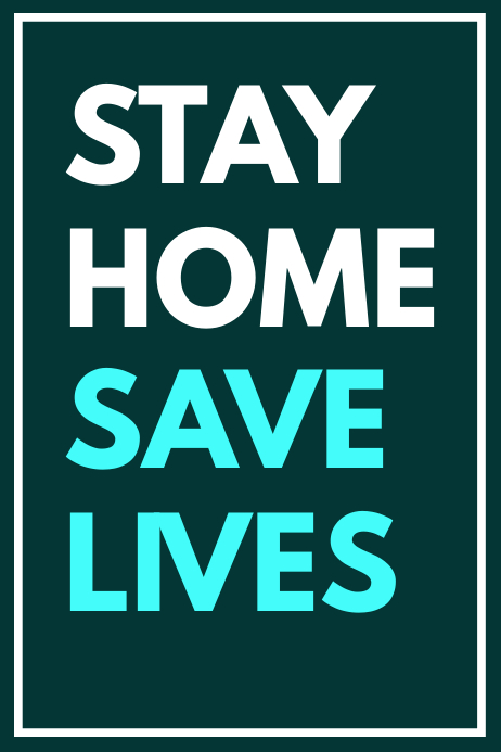 stay home save lives poster design template Modelo | PosterMyWall