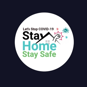 Stay Home Stay Safe, Stop COVID-19, Awareness Логотип template