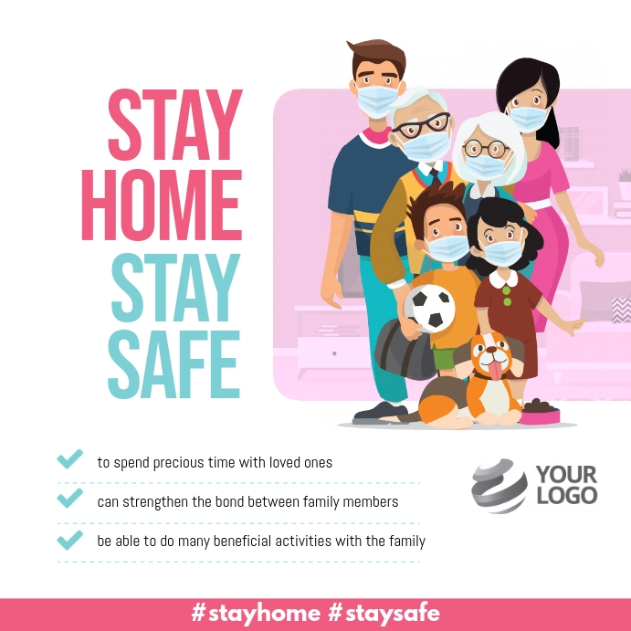 Copy of Stay Home Stay Safe Covid-19 Instagram | PosterMyWall