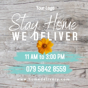 Stay Home - We Deliver