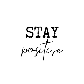 Stay positive Instagram post