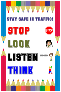STAY SAFE IN TRAFFIC! Poster template