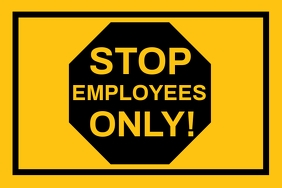 Stop Employees Only Sign Board Template