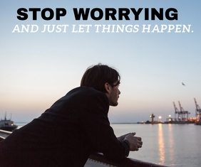 STOP WORRYING QUOTE TEMPLATE Large Rectangle