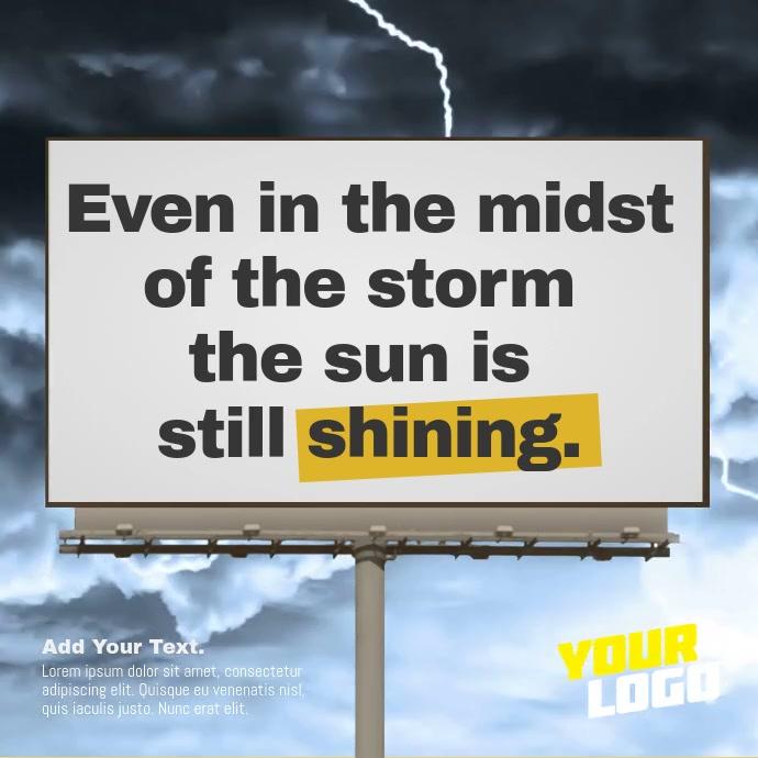 Storm Billboard Sign Positive Message