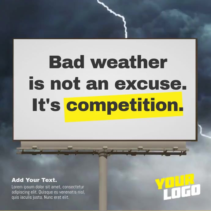Storm Billboard Sign Positive Message