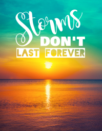 Storms Don't Last Forever Poster Flyer (US Letter) template