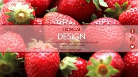 STRAWBERRY TROPICAL DESIGN TEMPLATE Ecrã digital (16:9)