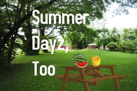 Summer Dayz, Too