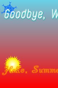 Welcome, Summer!