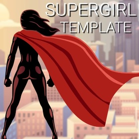 SUPERGIRL SUPER GIRL DIGITAL design Template Square (1:1)