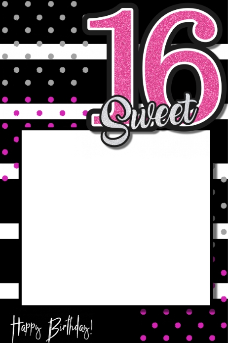 sweet 16 party prop frame template postermywall