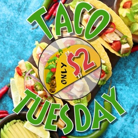 TACO TUESDAY DESIGN VIDEO DIGITAL TEMPLATE AD
