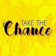 Take the chance quote Pos Instagram template