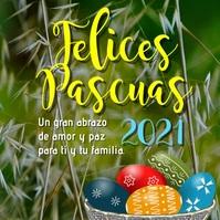 tarjeta instagram Felices Pascuas 2021 template