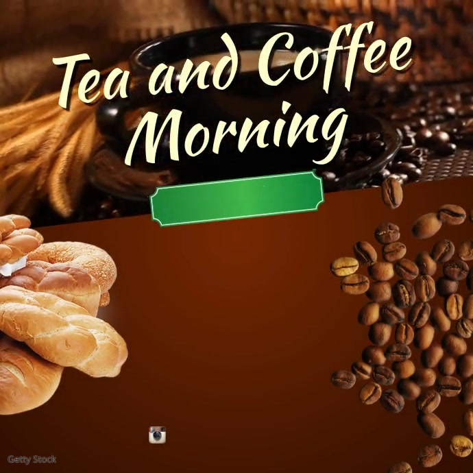 Tea & Coffee Morning Pos Instagram template