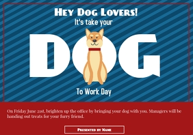 Template take your dog to work day