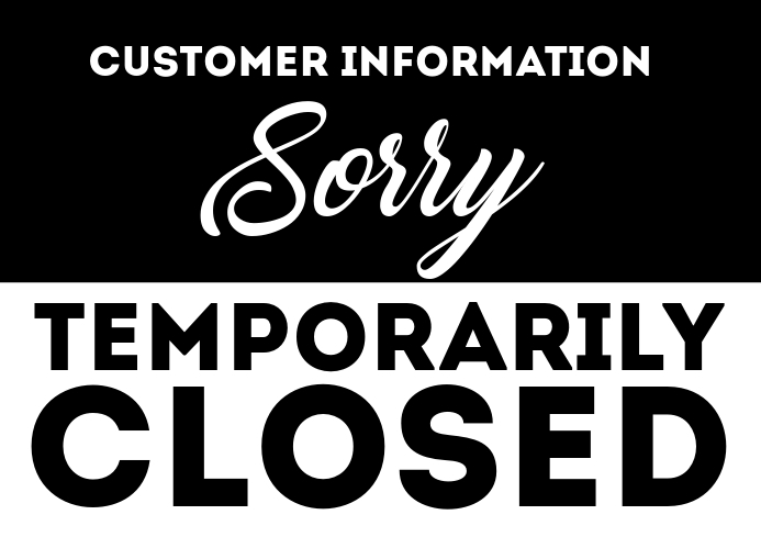 Temporarily Closed Shop Store Office Info