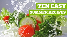 ten easy summer recipes youtube thumbnail