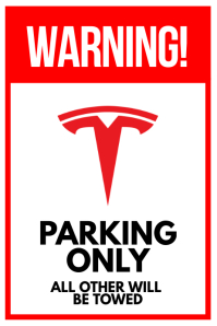 Tesla Parking Warning Sign Poster