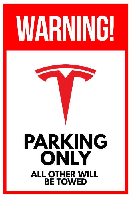 Tesla Parking Warning Sign Poster