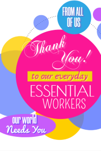 Thank You Essential Workers Poster template