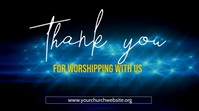 thank you for worshipping with us poster Digital na Display (16:9) template