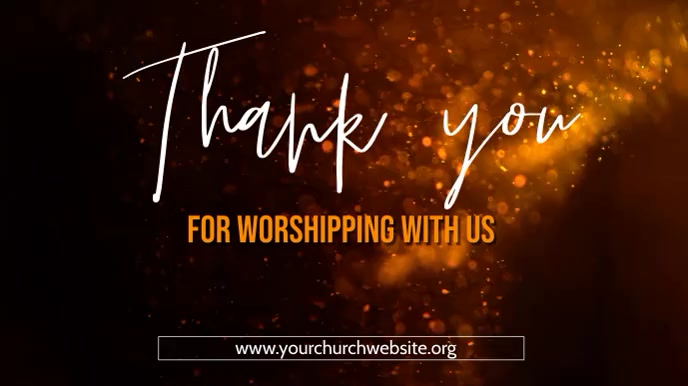 thank you for worshipping with us poster 数字显示屏 (16:9) template
