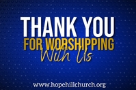 thank you for worshipping with us poster