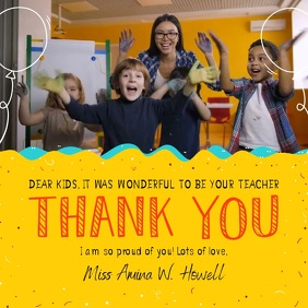 Thank you Teacher to Student Square Video Quadrato (1:1) template