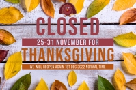 THANKSGIVING SHOP CLOSED NOTICE TEMPLATE Banner 4' × 6'