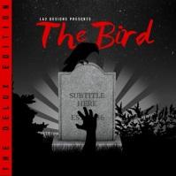 THE BIRD v3 - ALBUM COVER - LA2 DESIGNS template