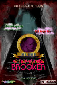 The Legend Of Stephanie Brooker