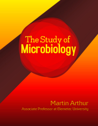 The Study of Microbiology