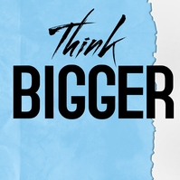 Think bigger quote template Instagram Post