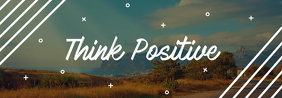 Think Positive Tumblr Banner template