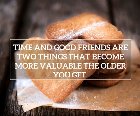 TIME AND FRIENDS QUOTE TEMPLATE Großes Rechteck
