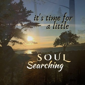 Time for Soul Searching Video