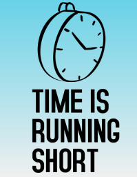 Time is running shorter Flyer (US Letter) template
