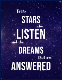 To the stars who listen and the dreams Flyer (Letter pang-US) template