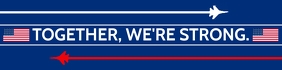 Together We Are Strong America Template Banner 2' × 8'