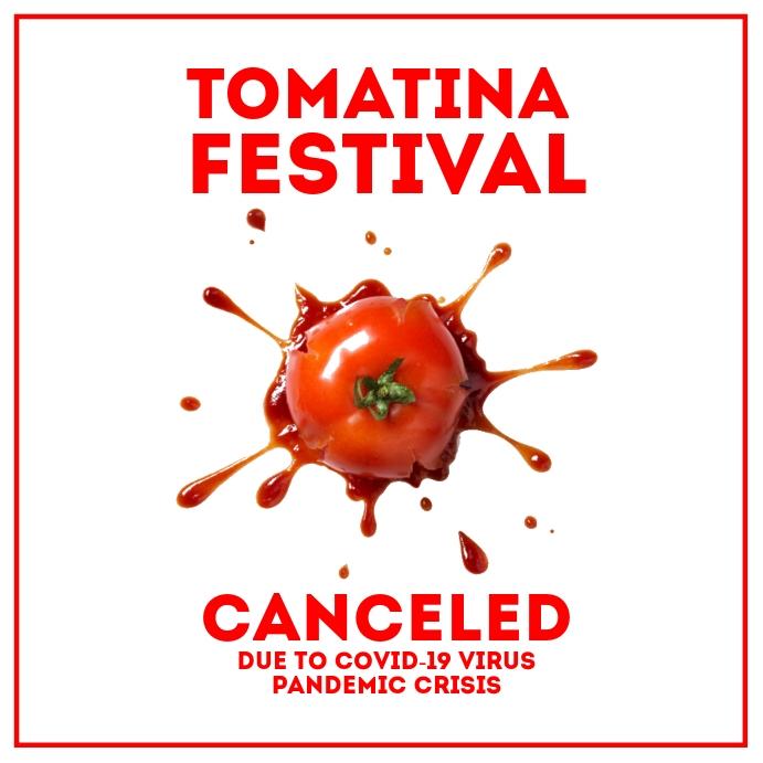 Tomatina Festival Canceled Post Template Square (1:1)