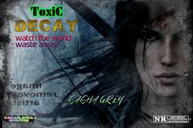 toxic decay