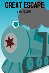 Train Travel Poster Great Escape #train